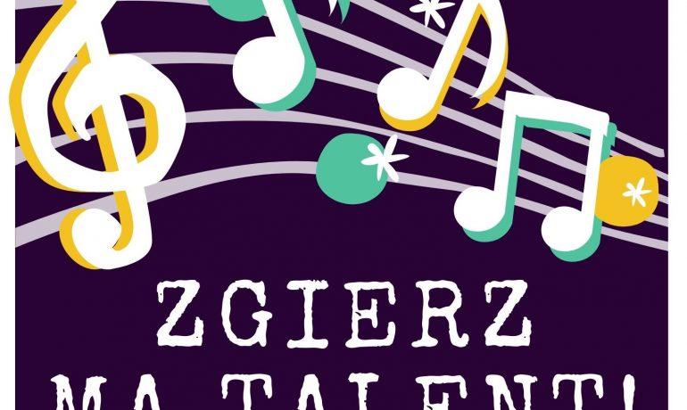 """II edycja konkursu """"Zgierz Ma Talent!"""" [aktualizacja 16.10]"""