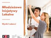 Pierwsze Młodzieżowe Inicjatywy Lokalne dofinansowane!